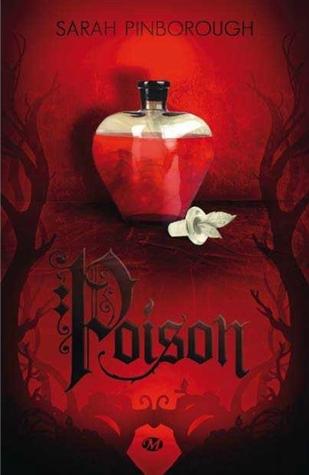 sarah pinborough poison milady les contes des royaumes