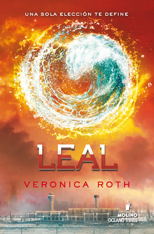 Reseña: Leal - Veronica Roth