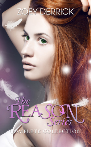 The REASON Series Complete Collection by Zoey Derrick