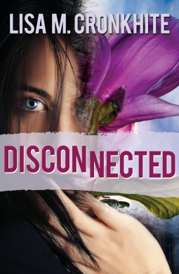 Disconnected by Lisa Cronkhite