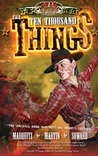 The Ten Thousand Things (Dead West, #2)
