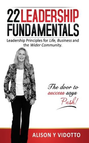 22 Leadership Fundamentals by Alison Vidotto