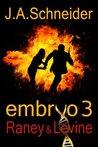 Raney & Levine (Embryo, #3)