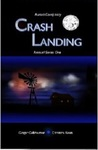 Crash Landing (Aurora Conspiracy Episodes, #1)