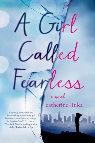 A Girl Called Fearless: A Novel