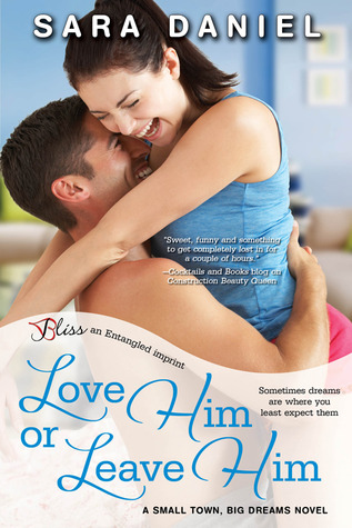 Love Him or Leave Him by Sara  Daniel