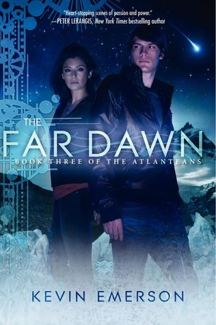 The Far Dawn (The Atlanteans, #3)