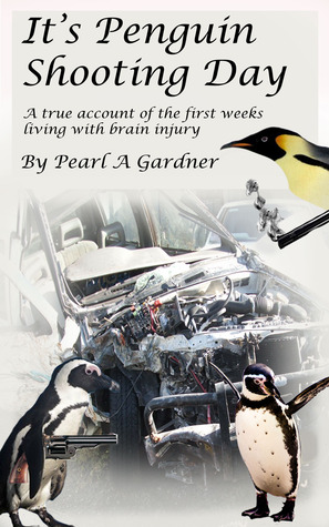 It's Penguin Shooting Day by Pearl A. Gardner