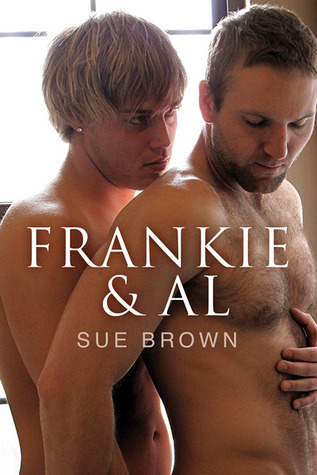 Pre Release Review : Frankie & Al by Sue Brown