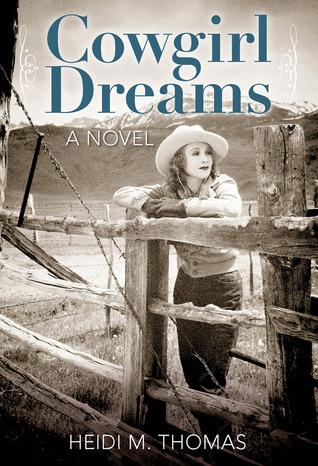 Cowgirl Dreams: A Novel