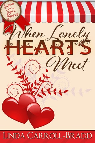 When Lonely Hearts Meet (Sugar & Spice Bakery, #2)