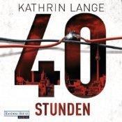 40 Stunden – Kathrin Lange