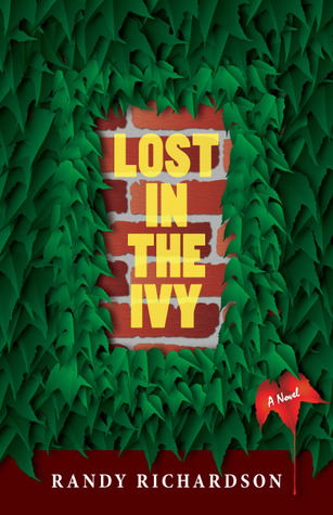 Lost in the Ivy by Randy Richardson