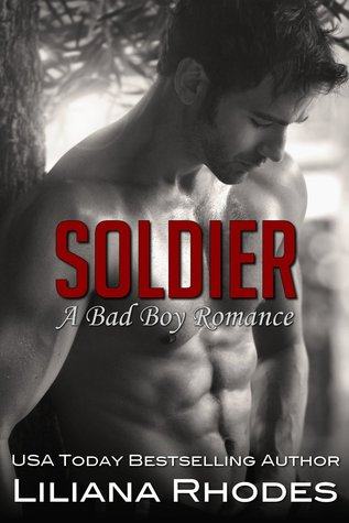 Soldier: A Bad Boy Romance