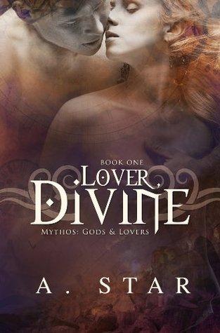 Lover, Divine (Mythos: Gods and Lovers #1)