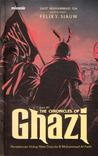 The Chronicles of Ghazi, Seri #1