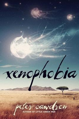 Xenophobia by Peter Cawdron