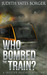 Who Bombed the Train? A Skeeter Hughes Mystery