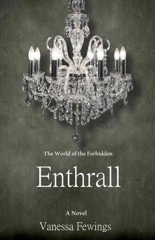 Enthrall (Enthrall Sessions, #1)