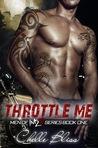 Throttle Me (Men of Inked, #1)