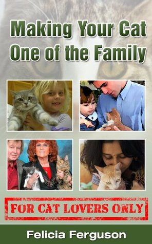 Making Your Cat One Of The Family - For Cat Lovers Only