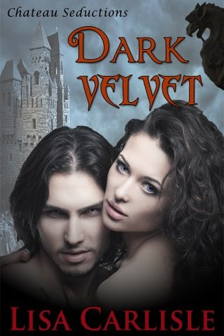 Dark Velvet (new adult erotic romance): Chateau Seductions