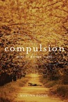 Compulsion (Heirs of Watson Island, #1)