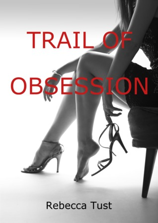 Trail of Obsession