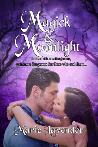 Magick & Moonlight by Marie Lavender
