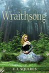 Wraithsong - Desirable Creatures Series, Book I
