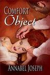 Comfort Object (Comfort, #1)
