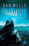 Fragmente. Partials 2