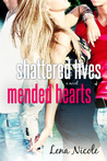 Shattered Lives Mended Hearts (The One Series, #2)