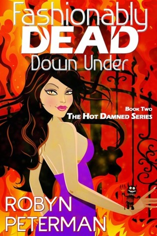 Fashionably Dead Down Under (Hot Damned, #2)