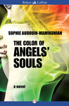 The Color of Angels' Souls: A Novel