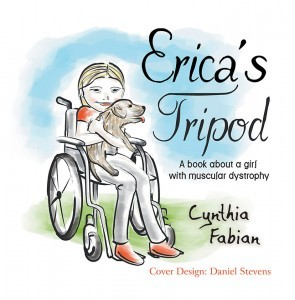 Erica's Tripod: A Book about a Girl with Muscular Dystrophy