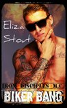Biker Bang (Iron Disciples MC Prequel) (Erotic Motorcycle Club Biker Romance)