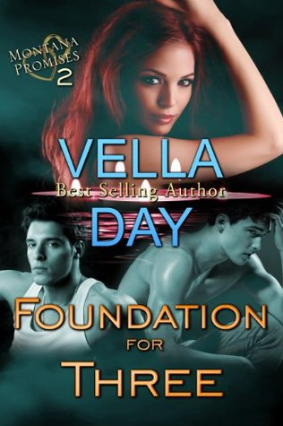 Foundation For Three(Montana Promises Book 2)