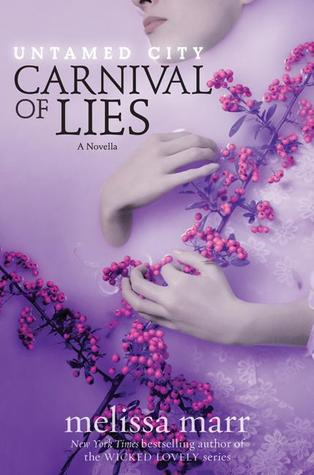 Carnival of Lies (Untamed City, #1.5)