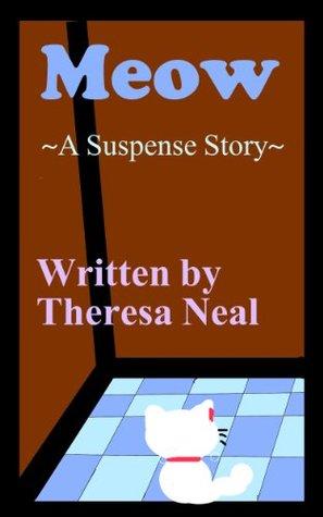 Meow: A Suspense Story