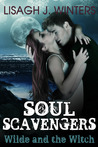 Soul Scavengers - Wilde and the Witch