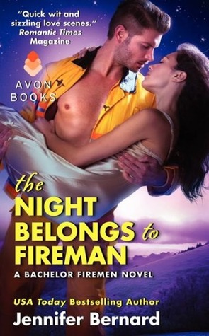 Cover Reveal: The Night Belongs to Fireman (The Bachelor Firemen of San Gabriel #6) – Jennifer Bernard