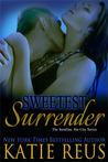 Sweetest Surrender (The Serafina: Sin City #3)