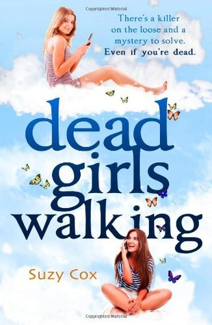 Dead Girls Walking by Suzy Cox