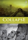 Collapse: Runtuhnya Peradaban-peradaban Dunia