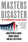 Masters of Disaster: The Ten Commandments of Damage Control