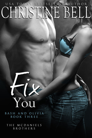https://www.goodreads.com/book/show/21410099-fix-you-bash-and-olivia-book-three