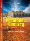 The Forbidden Country, Negeri Terlarang untuk para Pecundang
