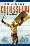 Colosseum: Arena of Blood