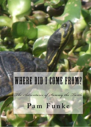 Where Did I Come From? by Pam Funke